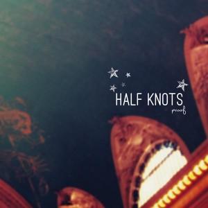 half knots proof cover